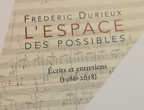 06/01/2020 – Sortie de l'ouvrage «L'Espace des possibles» de Frédéric Durieux